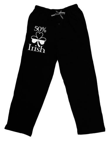 50 Percent Irish - St Patricks Day Adult Lounge Pants - Black by TooLoud