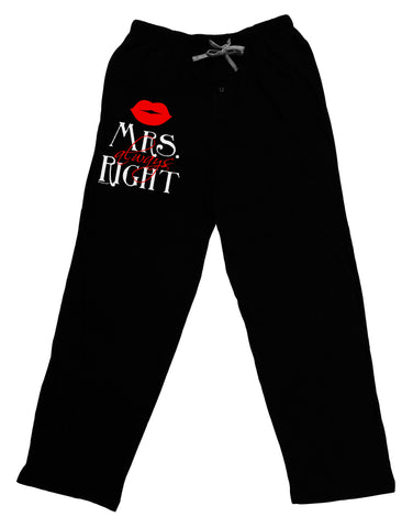 Mrs Always Right Adult Lounge Pants