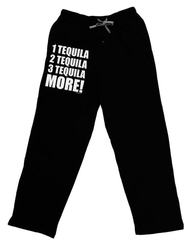 1 Tequila 2 Tequila 3 Tequila More Adult Lounge Pants by TooLoud