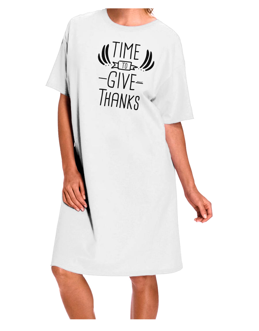 Time to Give Thanks Adult Night Shirt Dress White One Size Tooloud