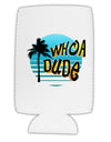 Whoa Dude Collapsible Neoprene Tall Can Insulator by TooLoud