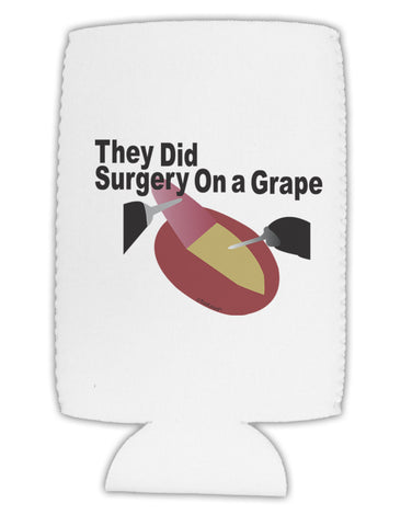 They Did Surgery On a Grape Collapsible Neoprene Tall Can Insulator by TooLoud