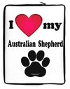 I Heart My Australian Shepherd Neoprene laptop Sleeve 10 x 14 inch Portrait by TooLoud