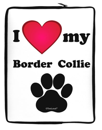 I Heart My Border Collie Neoprene laptop Sleeve 10 x 14 inch Portrait by TooLoud