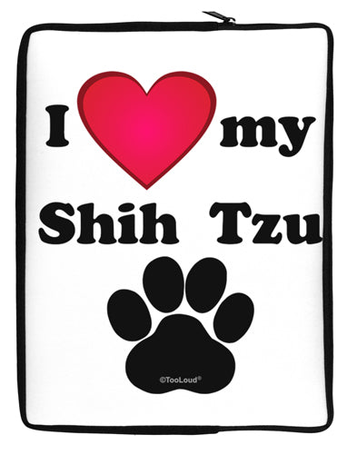 I Heart My Shih Tzu Neoprene laptop Sleeve 10 x 14 inch Portrait by TooLoud