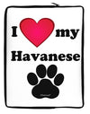 I Heart My Havanese Neoprene laptop Sleeve 10 x 14 inch Portrait by TooLoud