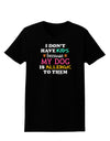 I Don't Have Kids - Dog Womens Dark T-Shirt