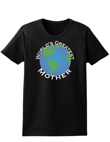 World's Greatest Mother Womens Dark T-Shirt
