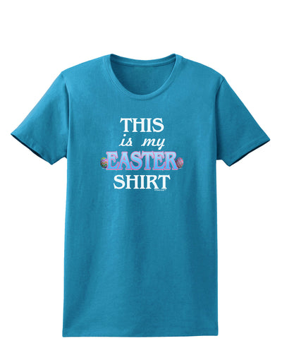 This Is My Easter Shirt Womens Dark T-Shirt