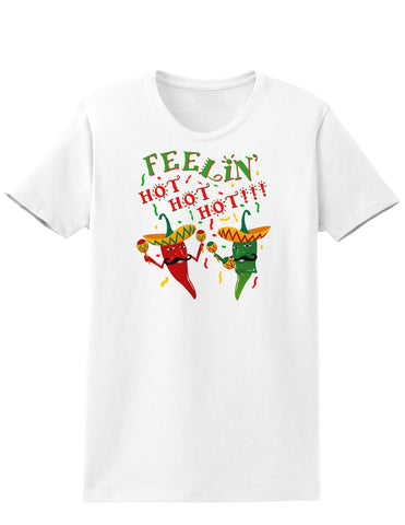 Feelin Hot Hot Hot Chili Peppers Womens T-Shirt