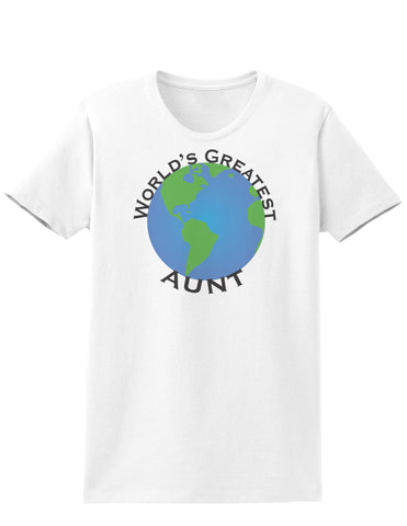 World's Greateest Aunt Womens T-Shirt