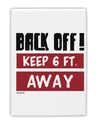 TooLoud BACK OFF Keep 6 Feet Away Fridge Magnet 2 Inchx3 Inch Portrait