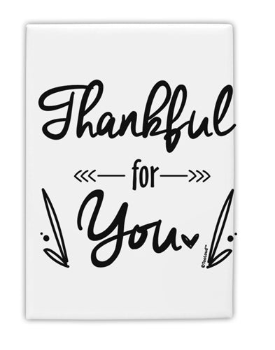TooLoud Thankful for you Fridge Magnet 2 Inchx3 Inch Portrait