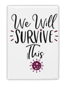 TooLoud We will Survive This Fridge Magnet 2 Inchx3 Inch Portrait