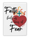 TooLoud Faith Fuels us in Times of Fear  Fridge Magnet 2 Inchx3 Inch P