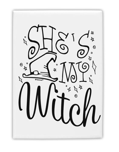TooLoud She's My Witch Fridge Magnet 2 Inchx3 Inch Portrait