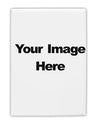 "Your Own Image Customized Picture Fridge Magnet 2""x3"" Portrait"