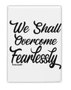 TooLoud We shall Overcome Fearlessly Fridge Magnet 2 Inchx3 Inch Portr