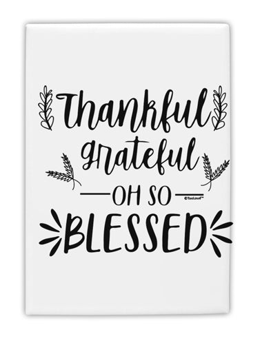 TooLoud Thankful grateful oh so blessed Fridge Magnet 2 Inchx3 Inch Po