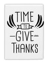 TooLoud Time to Give Thanks Fridge Magnet 2 Inchx3 Inch Portrait