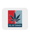 Yes We Cannabis - Marijuana Leaf Mousepad