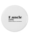 "Funcle - Fun Uncle 2.25"" Round Pin Button by TooLoud"
