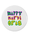 "Happy Mardi Gras Text 2 2.25"" Round Pin Button"