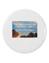 "The Time Is Always Right 2.25"" Round Pin Button"