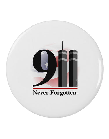 "911 Never Forgotten 2.25"" Round Pin Button"