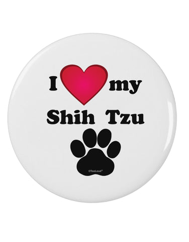 "I Heart My Shih Tzu 2.25"" Round Pin Button by TooLoud"