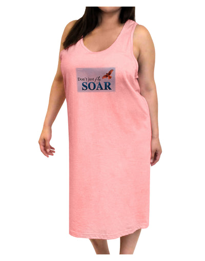 Don't Just Fly SOAR Adult Tank Top Dress Night Shirt