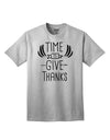 Time to Give Thanks Adult T-Shirt AshGray 4XL Tooloud