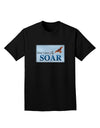Don't Just Fly SOAR Adult Dark T-Shirt