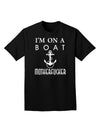 I'm on a Boat Motherfucker Adult Dark T-Shirt