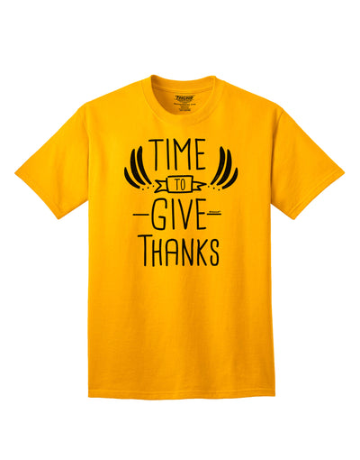 Time to Give Thanks Adult T-Shirt Gold 4XL Tooloud