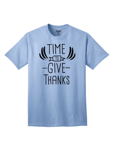 Time to Give Thanks Adult T-Shirt Light-Blue 4XL Tooloud