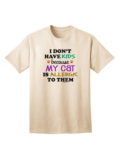 I Don't Have Kids - Cat Adult T-Shirt