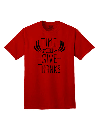 Time to Give Thanks Adult T-Shirt Red 4XL Tooloud