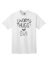 Warm Hugs Adult T-Shirt White 4XL Tooloud
