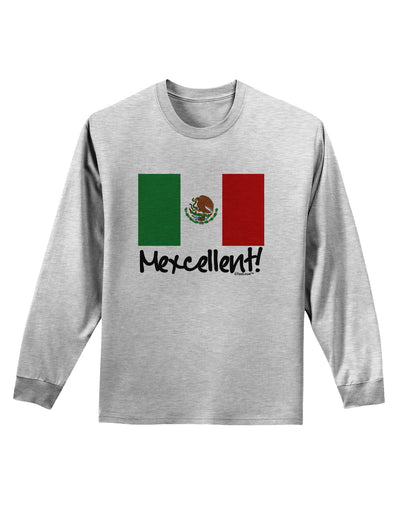 Mexcellent - Mexican Flag Adult Long Sleeve Shirt