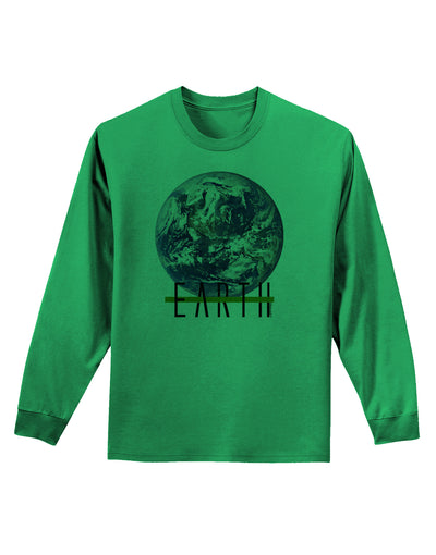 Planet Earth Text Adult Long Sleeve Shirt