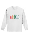 Adios Adult Long Sleeve Shirt White 4XL Tooloud