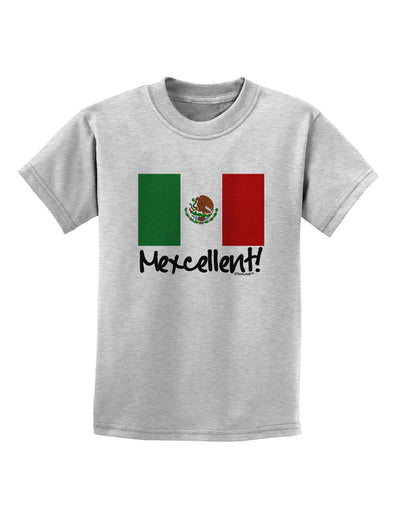 Mexcellent - Mexican Flag Childrens T-Shirt