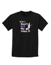 Don't Kill My Vibe Childrens Dark T-Shirt