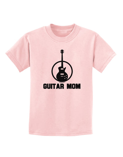 Guitar Mom - Mother's Day Design Childrens T-Shirt
