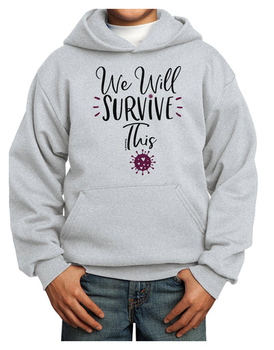 We will Survive This Youth Hoodie Ash Extra-Large Tooloud