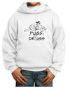 Pugs Not Drugs Youth Hoodie White Extra-Large Tooloud