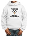 I'm not Dumb I'm Just really good at pretending I am Youth Hoodie Whit