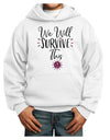 We will Survive This Youth Hoodie White Extra-Large Tooloud