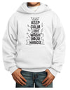 Keep Calm and Wash Your Hands Youth Hoodie White Extra-Large Tooloud